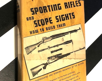 Sporting Rifles and Scope Sights by Truman Henson (1950) first edition book