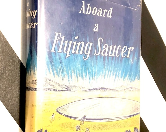 Aboard a Flying Saucer by Truman Betherum (1954) hardcover book