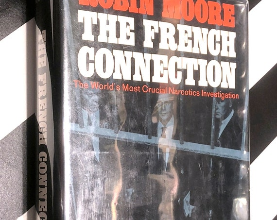 The French Connection by Robin Moore (1969) first edition book