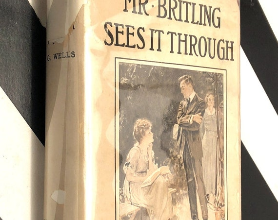 Mr. Britling Sees It Through by H. G. Wells (1916) hardcover book
