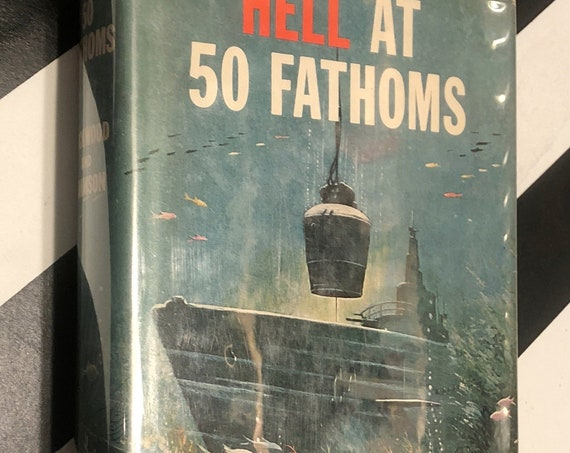 Hell at 50 Fathoms by Charles Lockwood and Hans Christian Adamson (1962) signed first edition