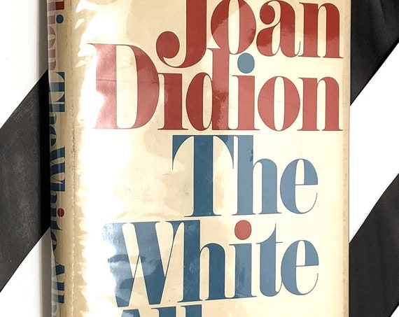 The White Album by Joan Didion (1979) hardcover book