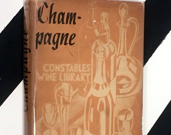 Champagne Edited by André L. Simon (1934) hardcover book