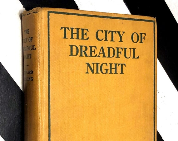 City of Dreadful Night by Rudyard Kipling (1930) hardcover book