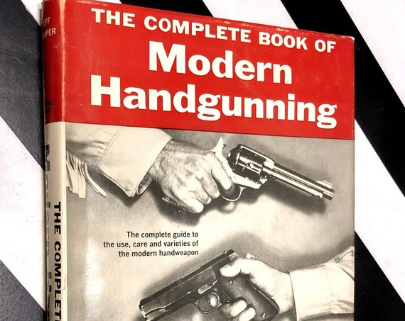 The Complete Book of Modern Handgunning by Jeff Cooper (1961) hardcover book