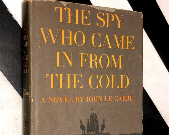 The Spy Who Came in from the Cold by John Le Carre (1964) hardcover book
