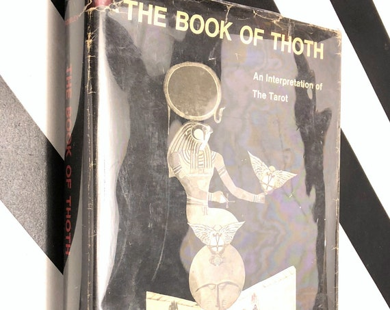 The Book of Thoth: An Interpretation of the Tarot by Aleister Crowley (1969) hardcover book