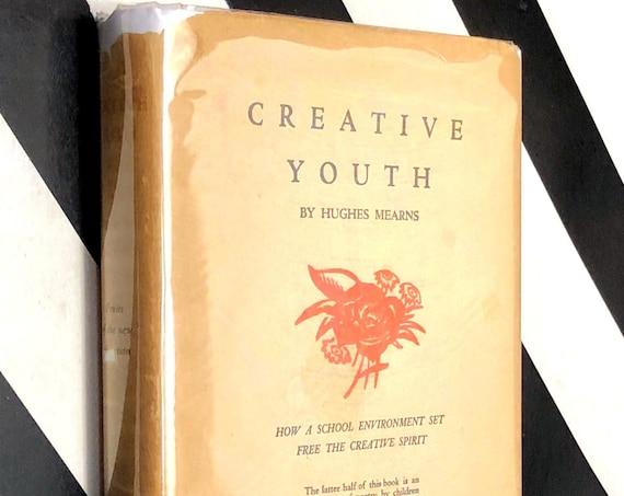 Creative Youth by Hughes Mearns (1940) hardcover book