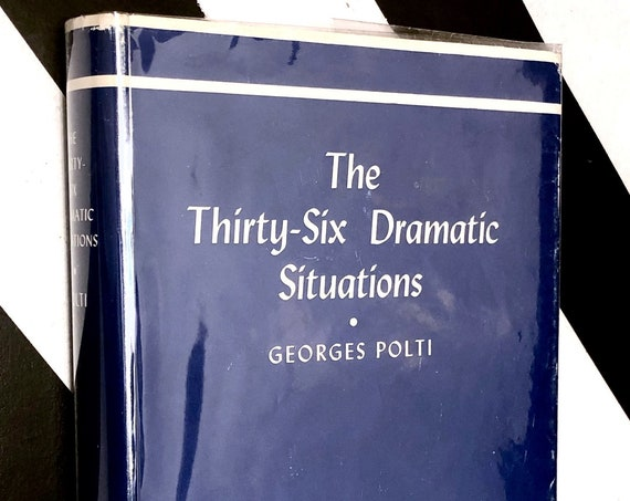 The Thirty-six Dramatic Situations by Georges Polti (1940) hardcover book