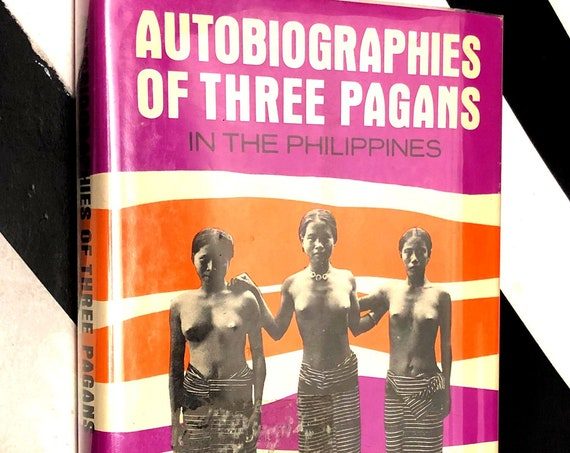 Autobiographies of Three Pagans in the Philippines by R. F. Barton (1963) first edition book