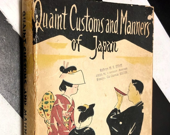 Quaint Customs and Manners of Japan by Mock Joya (1951) hardcover book
