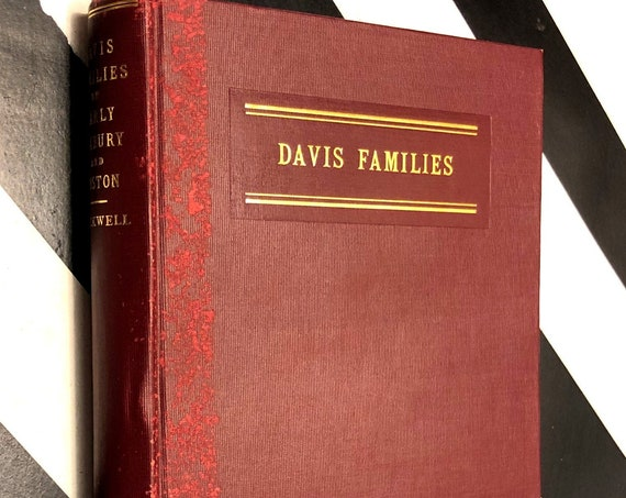 Davis Families of Early Roxbury and Boston by Samuel Forbes Rockwell (1932) first edition book