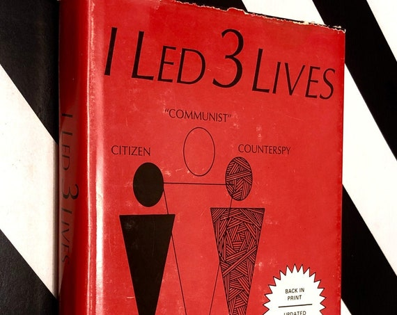 I Led 3 Lives by Herbert A. Philbrick (1972) hardcover book