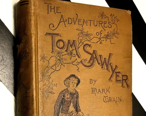 The Adventures of Tom Sawyer by Mark Twain (1892) hardcover book