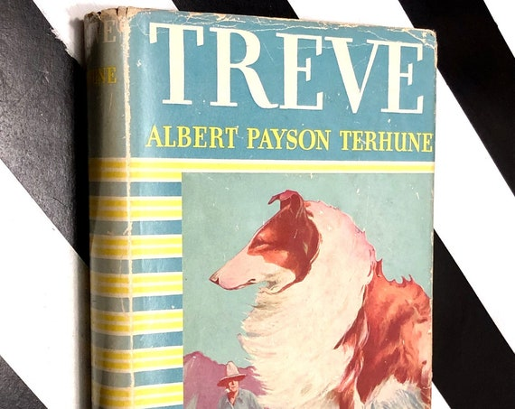 Treve: The Story of a Golden Tawney Collie by Albert Payson Terhune (1924) hardcover book