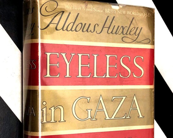 Eyeless in Gaza by Aldous Huxley (1936) hardcover book