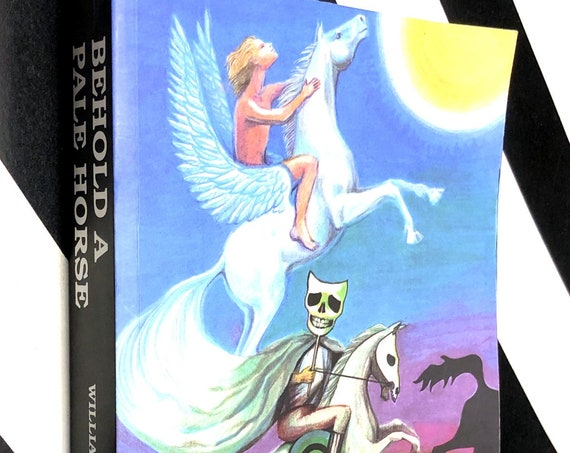 Behold a Pale Horse by Milton William Cooper (1991) trade paperback book