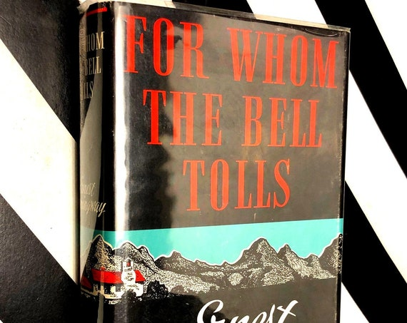 For whom the Bell Tolls by Ernest Hemingway (1940) hardcover book