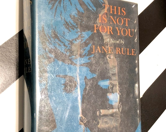 This Is Not For You by Jane Rule (1970) first edition book