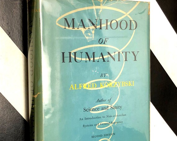 Manhood of Humanity by Alfred Korzybski (1950) hardcover book