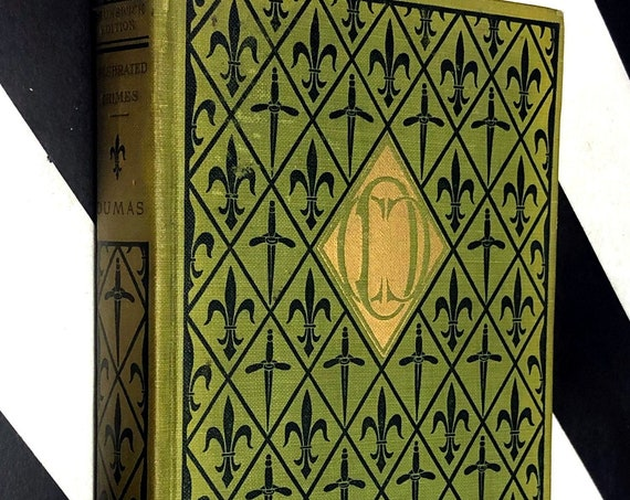 Celebrated Crimes Vol. VII by Alexandre Dumas (1895) hardcover book