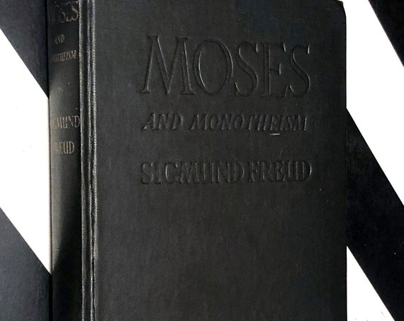 Moses and Monotheism by Sigmund Freud (1939) hardcover book
