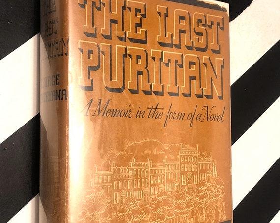 The Last Puritan by George Santayana (1936) hardcover book