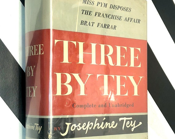 Three by Tey by Josephine Tey (1954) first edition book