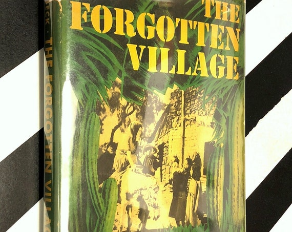 The Forgotten Village by John Steinbeck (1941) first edition book