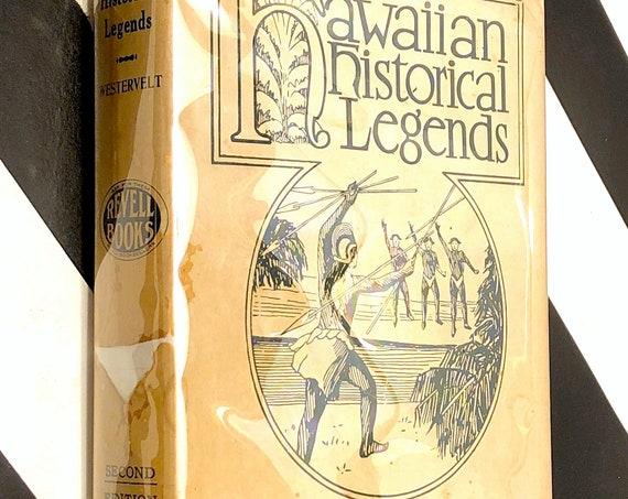 Hawaiian Historical Legends by W. D. Westervelt (1923) hardcover book