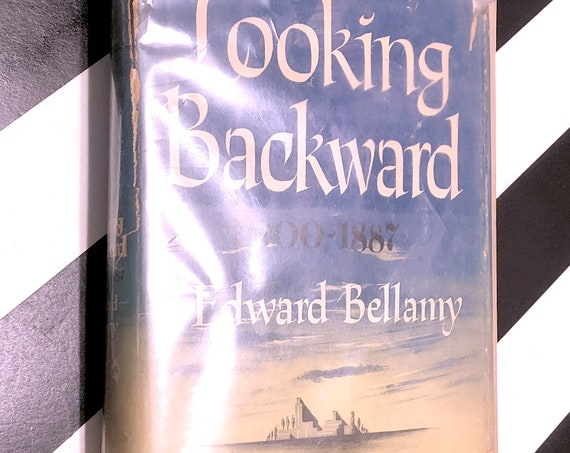 Looking Backward by Edward Bellamy (1945) hardcover book