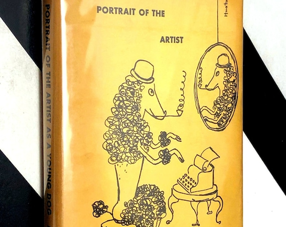 Portrait of the Artist as a Young Dog by Dylan Thomas (1950) hardcover book