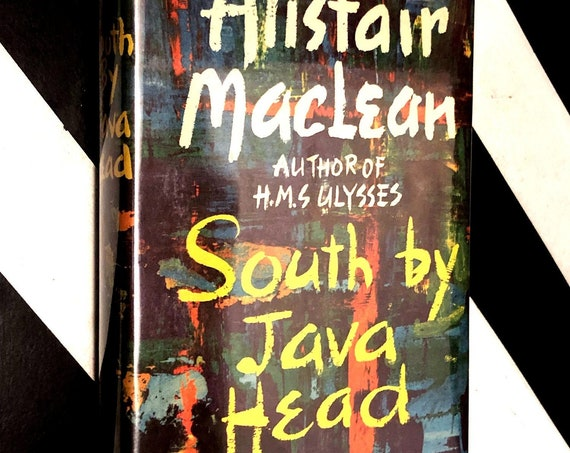 South by Java Head by Alistair Maclean (1958) first edition book
