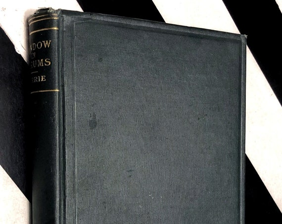 Window In Thrums by J. M. Barrie (1899) hardcover book
