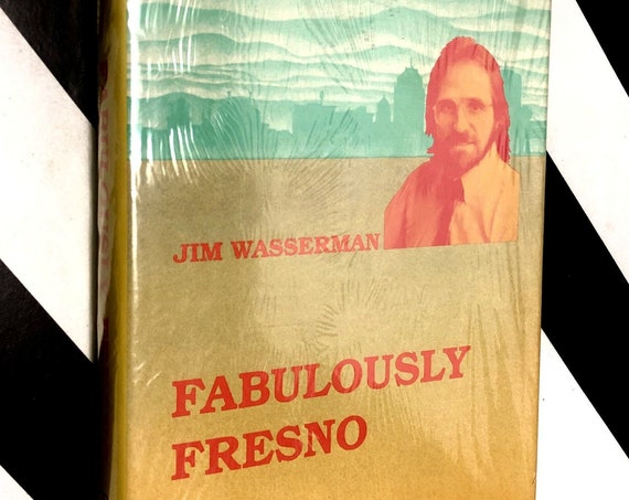 Fabulously Fresno by Jim Wasserman (1990) hardcover signed book