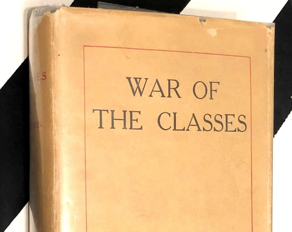 War of the Classes by Jack London (1912) hardcover book