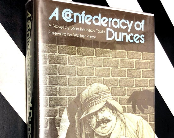 A Confederacy of Dunces by John Kennedy Toole (1980) hardcover book