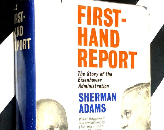 Firsthand Report: The Story of the Eisenhower Administration by Sherman Adams (1961) hardcover book