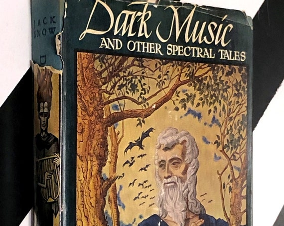 Dark Music and Other Spectral Tales by Jack Snow (1947) hardcover book