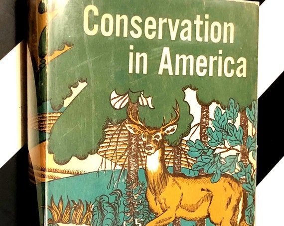 Conservation in America by Dorothy Childs Hogner (1958) hardcover first edition book