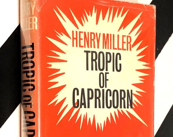 Tropic of Capricorn by Henry Miller (1964) hardcover first edition book
