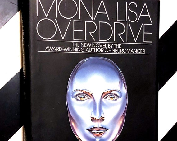 Mona Lisa Overdrive by William Gibson (1988) first edition book