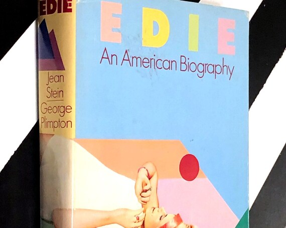 Edie: An American Biography by Jean Stein edited with George Plimpton (1982) hardcover book