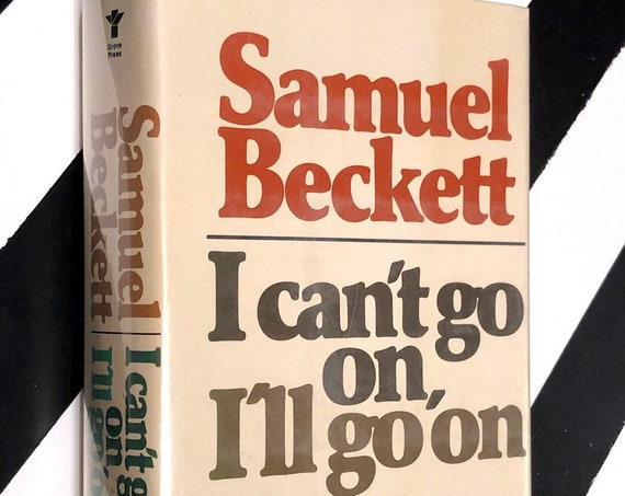 I Can't Go On, I'll Go On by Samuel Beckett (1976) hardcover first edition book