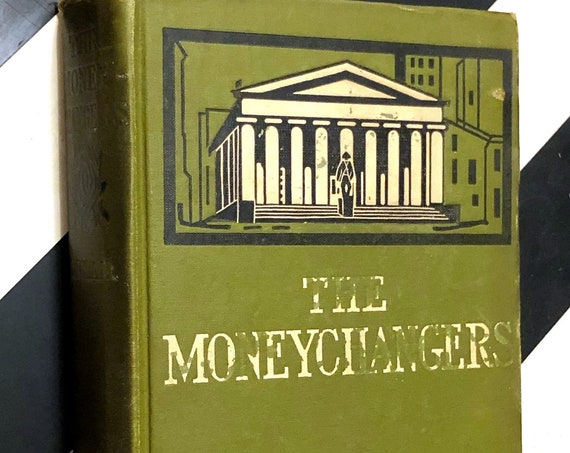 The Moneychangers by Upton Sinclair (1908) first edition book