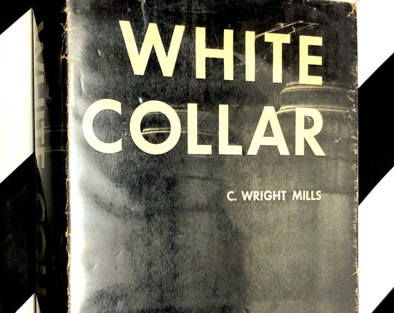 White Collar by C. Wright Mills (1951) first edition book