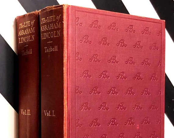 The Life of Abraham Lincoln by Ida Tarbell (1900) hardcover book in two volumes