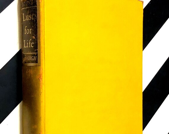 Lust for Life: A Novel of Vincent Van Gogh by Irving Stone (1936) hardcover book