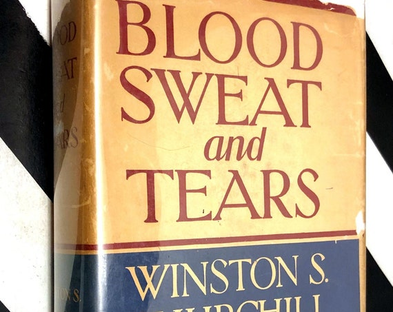 Blood Sweat and Tears by Winston Churchill (1941) hardcover book