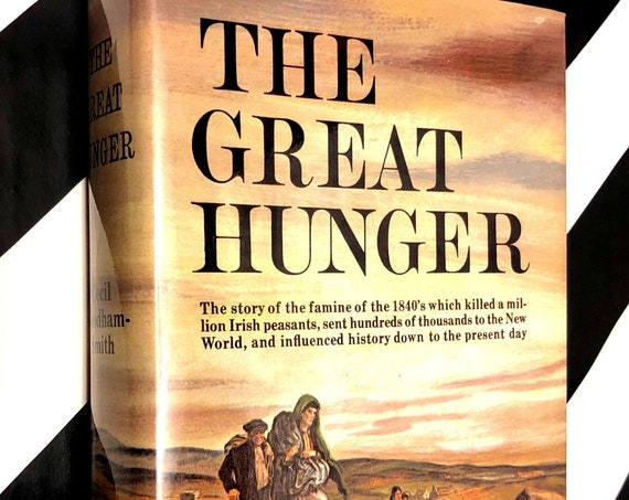 The Great Hunger by Cecil Woodham-Smith (1962) hardcover book